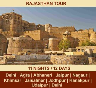RAJ TOUR | 11-NIGHTS / 12-DAYS | Rajasthan Package Tour | DELHI - AGRA- FATEHPUR SIKRI- ABHANERI – JAIPUR - NAGUR - KHIMSAR - JAISALMER - JODHPUR - RANAKPUR - UDAIPUR -DELHI