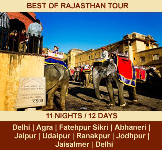 BEST OF RAJASTHAN TOUR | 11 NIGHTS / 12 DAYS | Rajasthan Package Tour | DELHI – AGRA – FATEHPUR SIKRI – ABHANERI – JAIPUR – UDAIPUR – RANAKPUR – JODHPUR – JAISALMER – DELHI