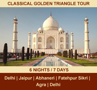 CLASSICAL GOLDEN TRIANGLE TOUR | 06-NIGHTS / 07-DAYS | Rajasthan Package Tour | DELHI - JAIPUR -  ABHANERI - FATEHPUR SIKRI - AGRA - DELHI