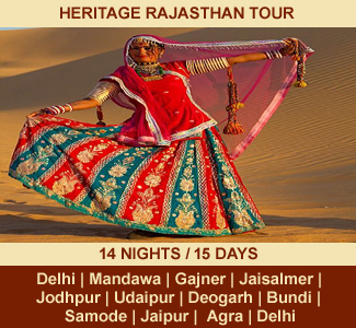 HERITAGE RAJASTHAN TOUR | 14 NIGHTS / 15 DAYS | Rajasthan Package Tour | DELHI – MANDAWA – BIKANER – GAJNER – JAISALMER – JODHPUR – RANAKPUR – UDAIPUR – DEOGARH – CHITTAURGARH – BUNDI – SAMODE – JAIPUR – ABHANERI – FATEHPUR SIKRI – AGRA – DELHI
