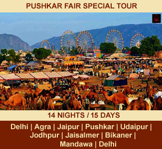 PUSHKAR FAIR SPECIAL TOUR | 14-NIGHTS / 15-DAYS | Rajasthan Package Tour | DELHI - AGRA - FATEHPUR SIKRI - ABHANERI – JAIPUR - AJMER - PUSHKAR - CHITTAURGARH - UDAIPUR - RANAKPUR - JODHPUR - JAISALMER - BIKANER - MANDAWA - DELHI